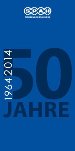 50 Jahre SPÄH – Unsere Unternehmensgeschichte