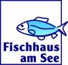 Fischhaus am See
